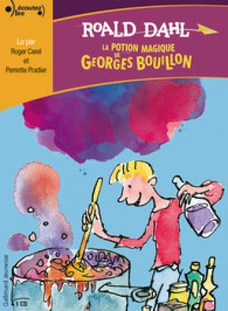 La potion magique de Georges Bouillon [DOCUMENTO SONORO]
