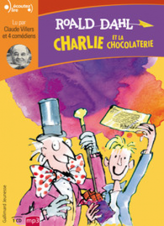 Charlie et la chocolaterie [DOCUMENTO SONORO]