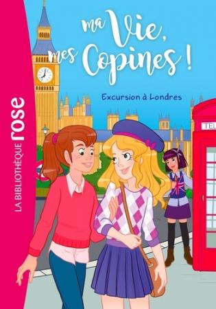 Ma vie, mes copines !. 16, Excursion à Londres