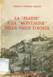 La plaine e la montagne della Valle d'Aosta