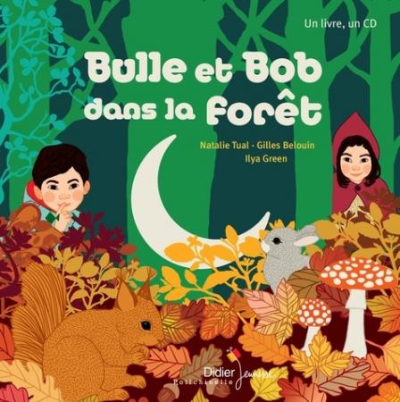 Bulle et Bob dans la forêt