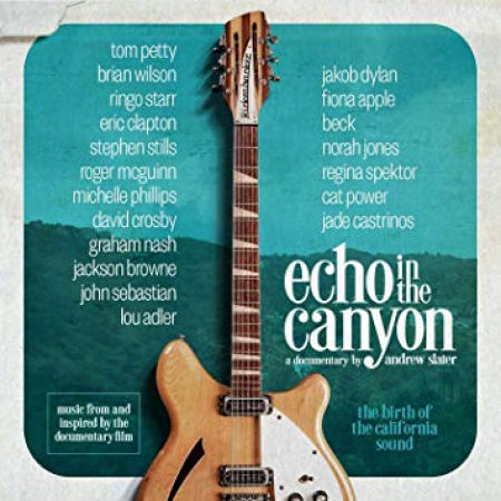 Echo in the canyon [DOCUMENTO SONORO]