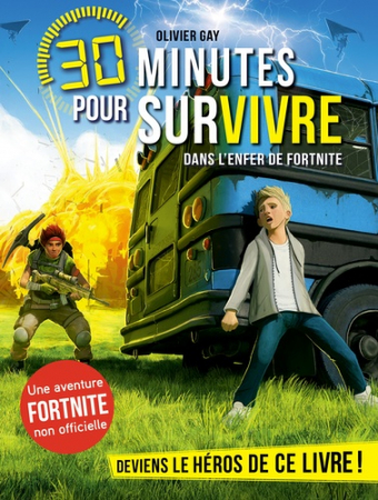 30 minutes pour survivre. Dans l'enfer de Fortnite
