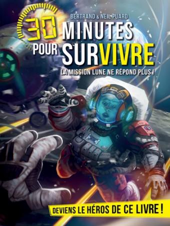 30 minutes pour survivre. La mission Lune ne répond plus !