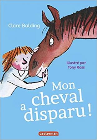 Mon cheval très spécial. 2, Mon cheval a disparu!