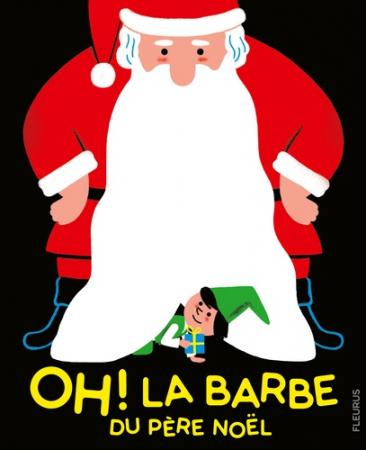 Oh ! La barbe du Père Noël!