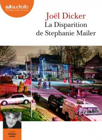La disparition de Stephanie Mailer [DOCUMENTO SONORO]