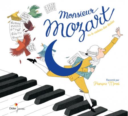 Monsieur Mozart, ou, Le cadeau des étoiles