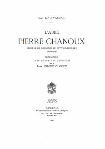 L' abbé Pierre Chanoux recteur de l'Hospice du Petit-St.-Bernard (1860-1909)