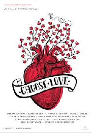 Choose love [VIDEOREGISTRAZIONE]