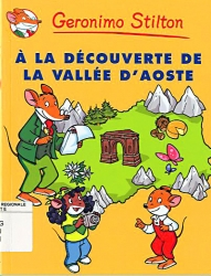 A la découverte de la Vallée d'Aoste