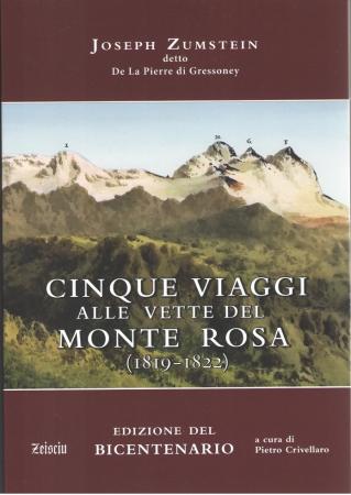 Cinque viaggi alle vette del Monte Rosa (1819-1822)