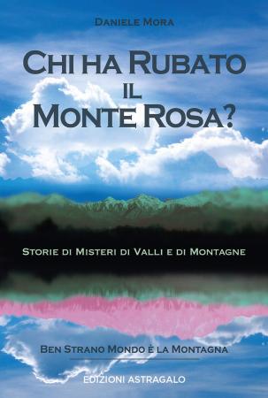 Chi ha rubato il Monte Rosa?