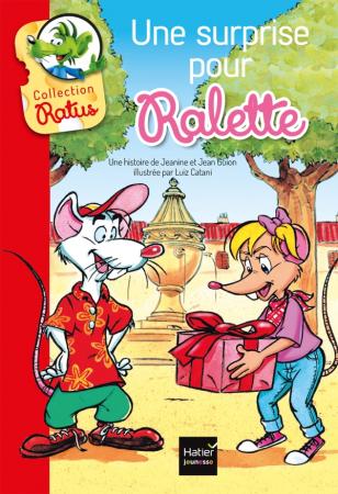 Une surprise pour Ralette