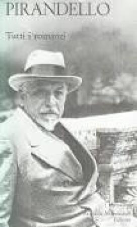 Tutti i romanzi / Luigi Pirandello. Volume 1