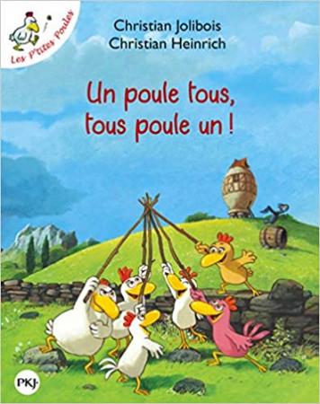 Un poule tous, tous poule un!