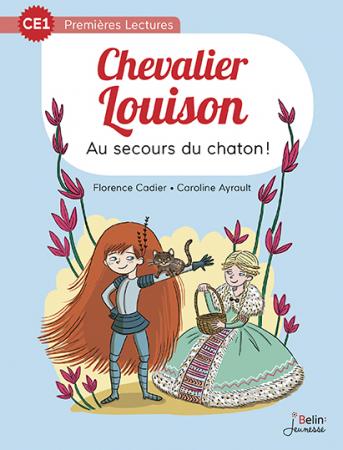 Chevalier Louison. Au secours du chaton !