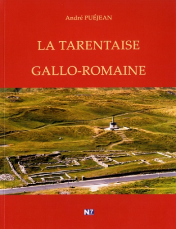 La Tarentaise gallo-romaine