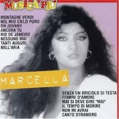 Marcella Bella [DOCUMENTO SONORO]