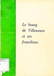 Le bourg de Villeneuve et ses franchises