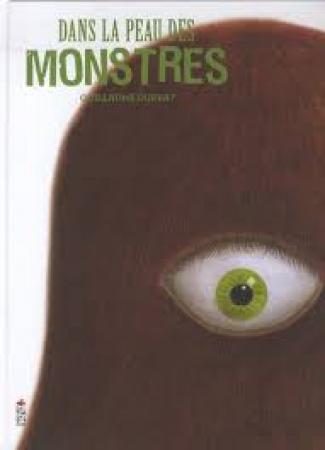 Dans la peau des monstres