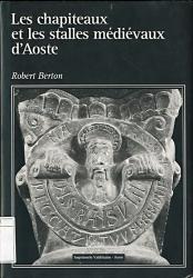 Les chapiteaux et les stalles médiévaux d'Aoste