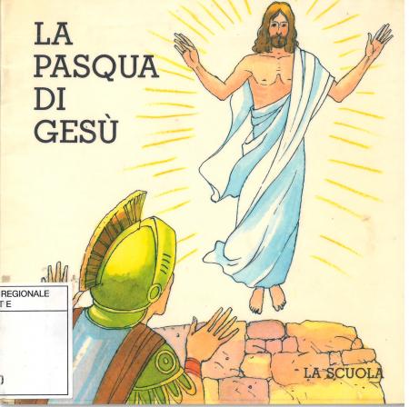 La Pasqua di Gesù
