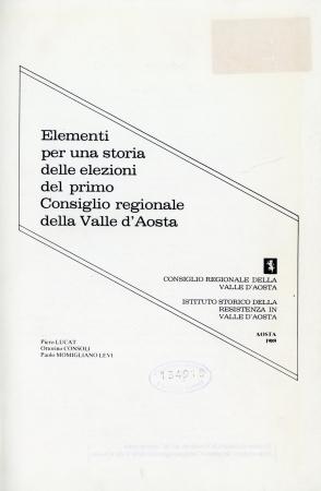 Elementi per una storia delle elezioni del primo Consiglio regionale della Valle d'Aosta