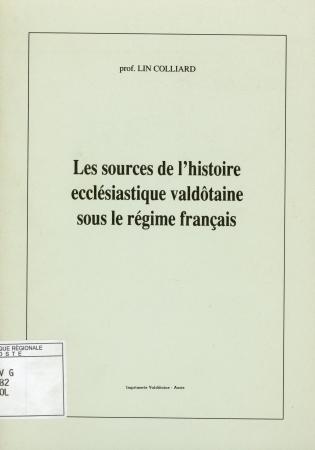 Les sources de l'histoire ecclésiastique valdôtaine sous le régime français