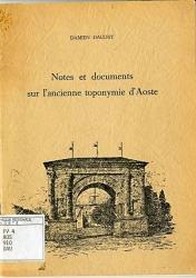 Notes et documents sur l'ancienne toponymie d'Aoste