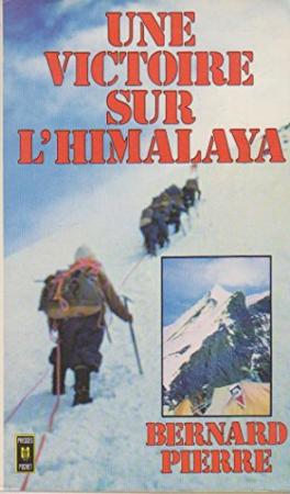 Une victoire sur l'Himalaya suivi de, Un siècle d'himalayisme