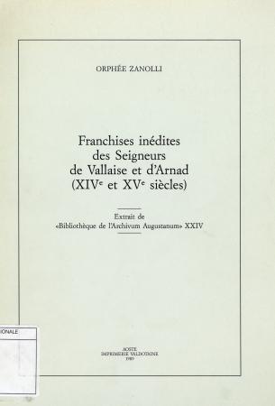 Franchises inédites des Seigneurs de Vallaise et d'Arnad (XIVe et XVe siècles)