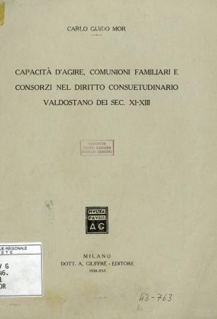 Capacità d'agire, comunioni familiari e consorzi nel diritto consuetudinario valdostano dei sec. XI-XIII
