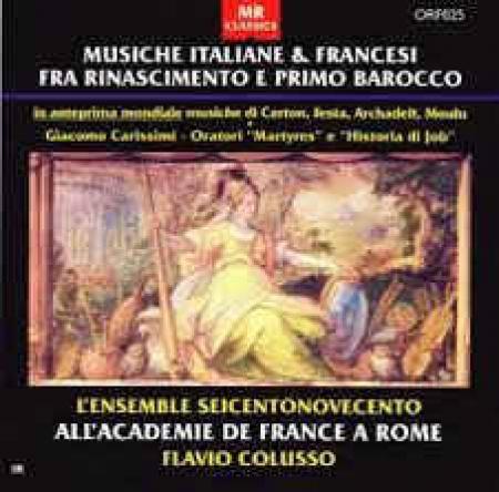 Musiche italiane & francesi fra Rinascimento e primo Barocco [DOCUMENTO SONORO]