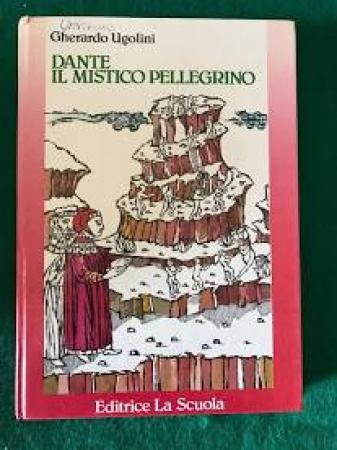 Dante, il mistico pellegrino