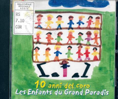 10 anni del Coro Les enfants du Grand Paradis [DOCUMENTO SONORO]