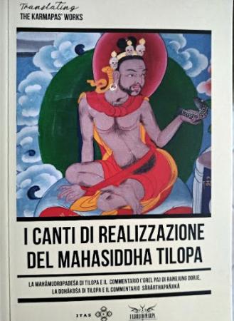 I canti di realizzazione del Mahasiddha Tilopa