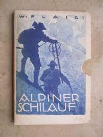 Alpiner Skilauf in Bildern und Merkworten