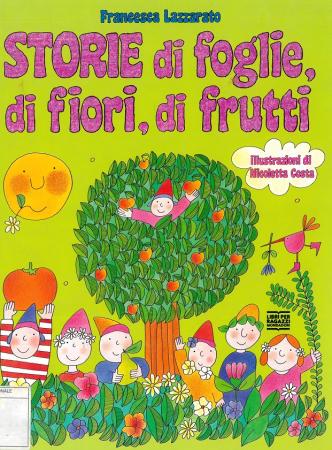 Storie di foglie, di fiori, di frutti