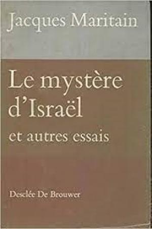 Le mystère d'Israël et autres essais
