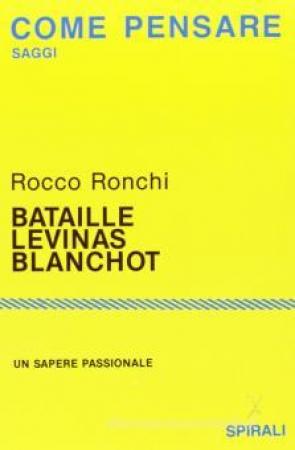 Bataille, Lévinas, Blanchot
