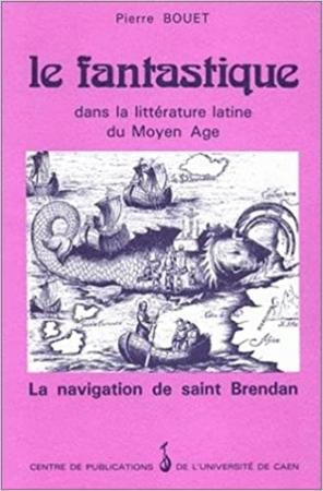 Le fantastique dans la litterature latine du Moyen Age