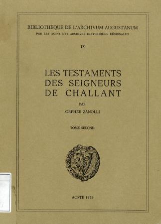 Les testaments des Seigneurs de Challant. Tome 2