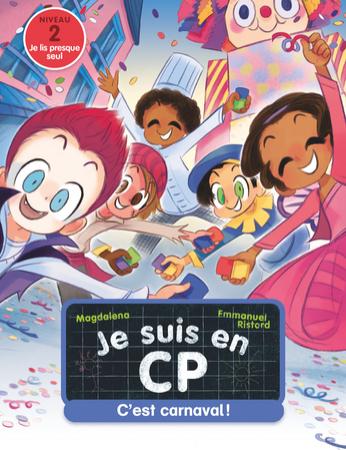 Je suis en CP. C'est Carnaval!