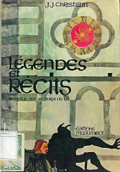 Légendes et récits recueillis sur les bords du Lys