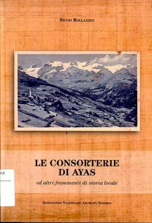 Le consorterie di Ayas ed altri frammenti di storia locale