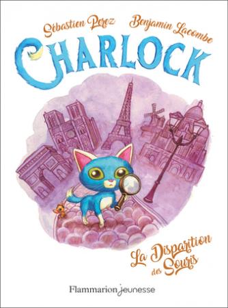 Charlock. 1, La disparition des souris