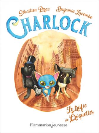 Charlock. 2, Le trafic de croquettes