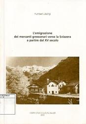 L'emigrazione dei mercanti gressonari verso la Svizzera a partire dal XV secolo