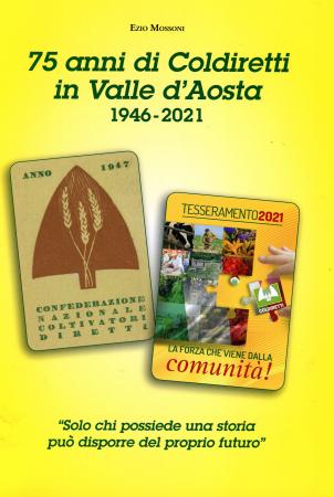 75 anni di Coldiretti in Valle d'Aosta, 1946-2021
